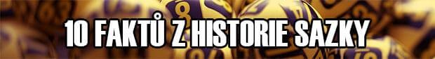 10 Faktů z historie Společnosti Sazka