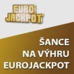 Šance na výhru loterie eurojackpot